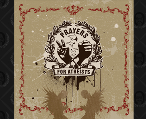 PRAYERS FOR ATHEISTS EP In Stores Now!