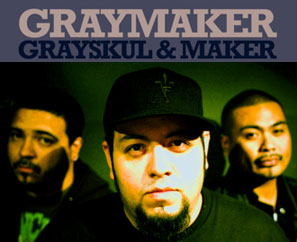 Grayskul + Maker = Graymaker! CD + Signed Poster Available Now!