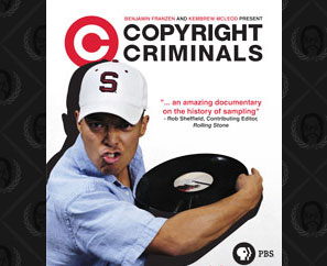 Copyright Criminals DVD Available Now!