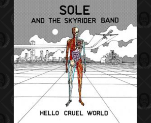 NEW Sole & The Skyrider Band CD + Vinyl Pre-Orders Available Now!